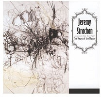 Jeremy Strachan: The Heart of the Matter