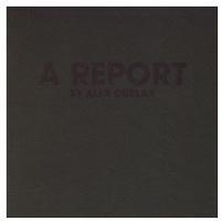 Alex Durlak: A Report/UnRapport