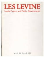 Les Levine: Media Projects and Public Advertisements