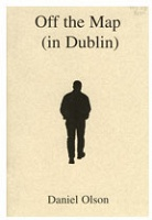 Daniel Olson: Off the map (in Dublin)