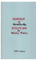 Wesley Mulvin: Drawings of David Smith's Sculpture