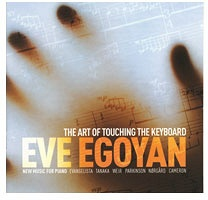 Eve Egoyan: The Art of Touching the Keyboard
