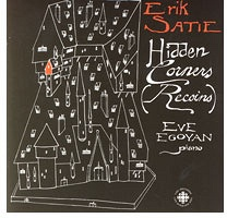 Eve Egoyan: Erik Satie: Hidden Corners (Recoins)