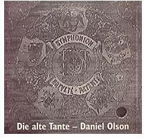 Daniel Olson: Die AlteTante
