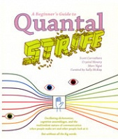 A Beginner's Guide to Quantal Strife