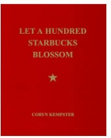 coryn kempster: Let A Hundred Starbucks Blossom