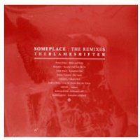 Tasman Richardson and theblameshifter: Theblameshifter - Someplace: The Remixes