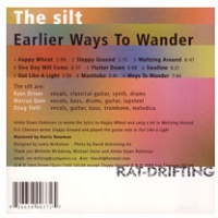 Ryan Driver, Marcus Quin, and Doug Tielli: The Silt : Earlier Ways to Wander
