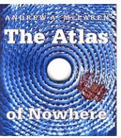 Andrew McLaren: The Atlas of Nowhere