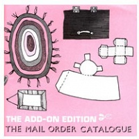 Maura Doyle and Annie Dunning: The Mail Order Catalogue #9: The Add-On Edition