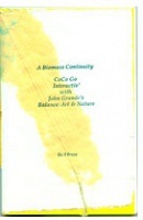 Coco Gordon and John K. Grande: A Biomass Continuity : CoCo Go Interactiv' with John K. Grande's Balance : Art & Nature