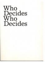 Kiristine Roepstorff: Who Decides WhoDecides