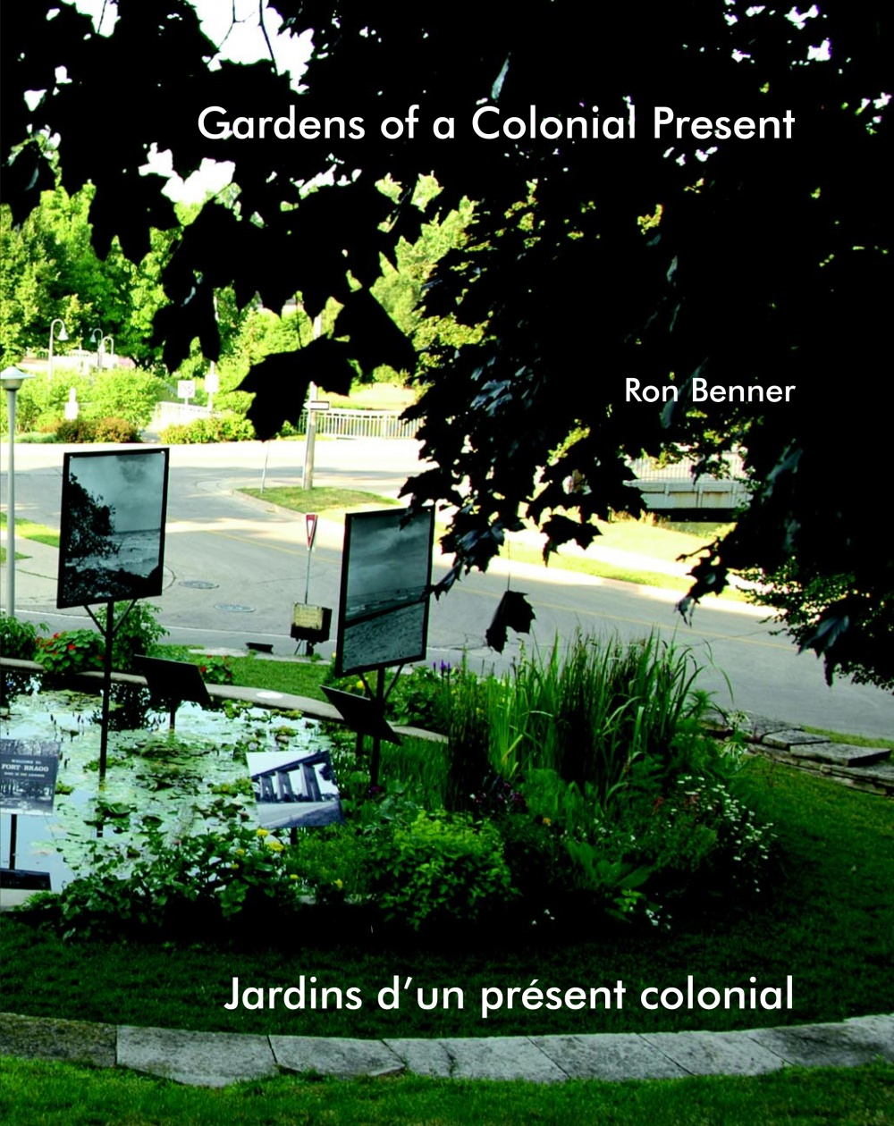 Ron Benner - Gardens of Colonial Present