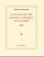Michael Maranda - Un Coup De Dés N'Abolira Le Hasard: Livre
