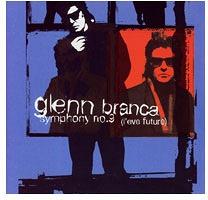 Glenn Branca: Symphony No.9 L'EveFuture