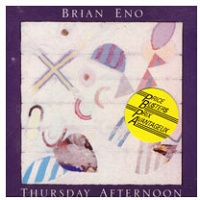 Brian Eno: Thursday Afternoon