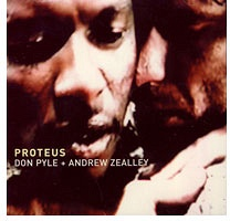 Don Pyle and Andrew Zealley: Proteus