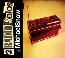 Michael Snow - 2 Radio Solos