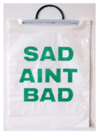 Sad Ain't Bad shopping Bags