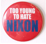 Too Young To Hate NIXON (Leibowitz, Cary)