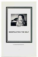 Manipulating the Self