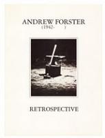 Andrew Forster:Retrospective