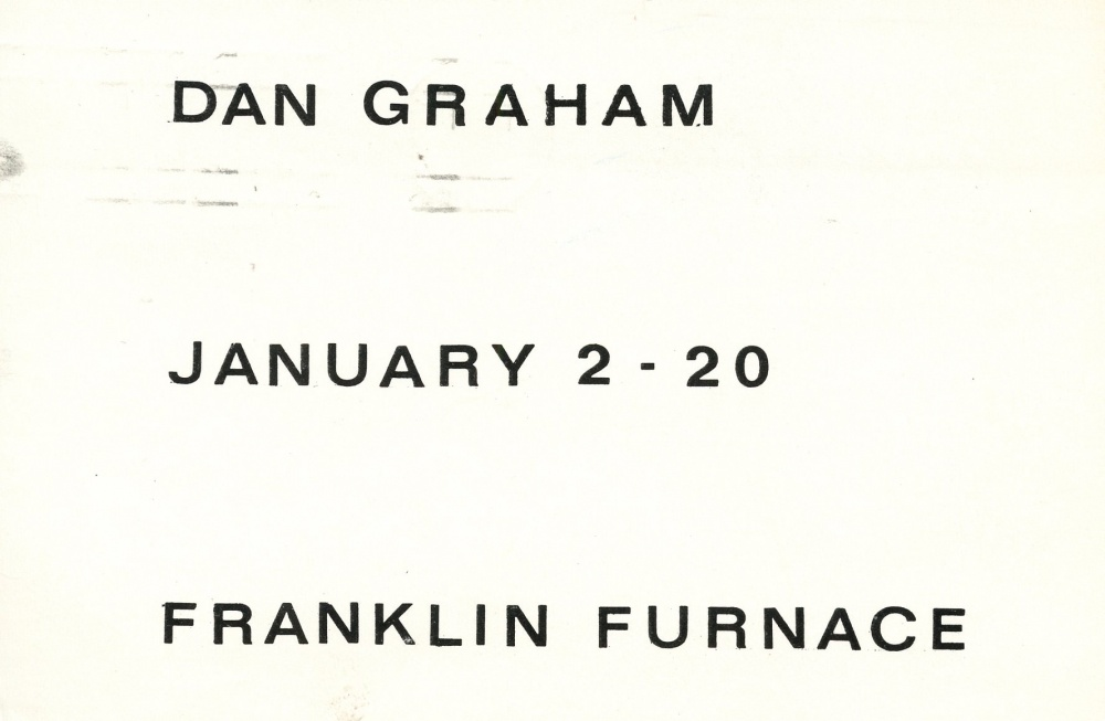 Dan Graham Exhibition at Franklin Furnace, New York, January 2 -