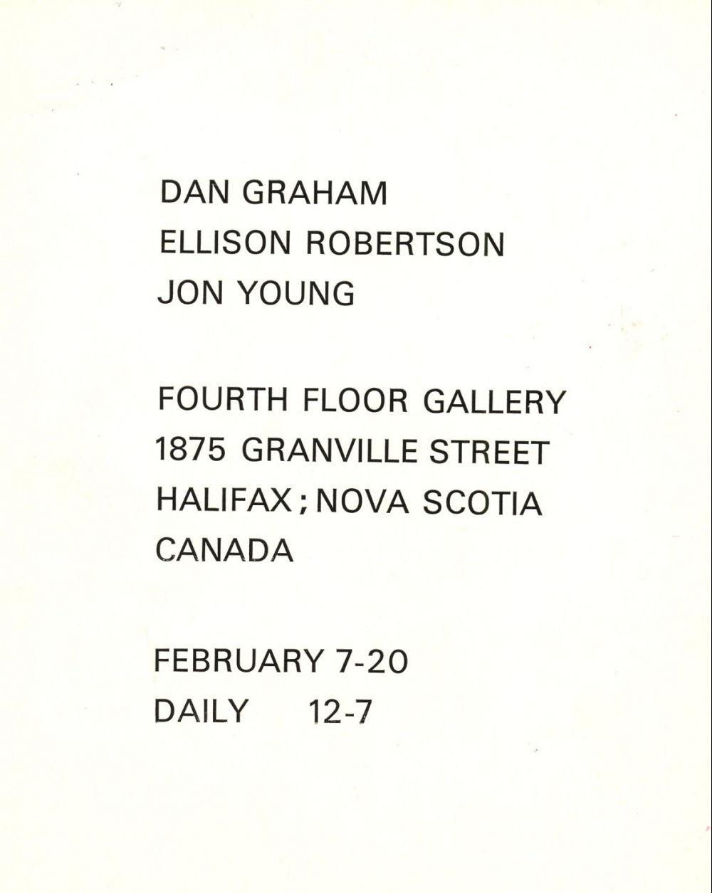 Dan Graham, Ellison Robertson, Jon Young Fourth Floor Gallery Po