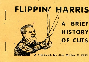 Jim Miller: Flippin' Harris: A Brief History of Cuts