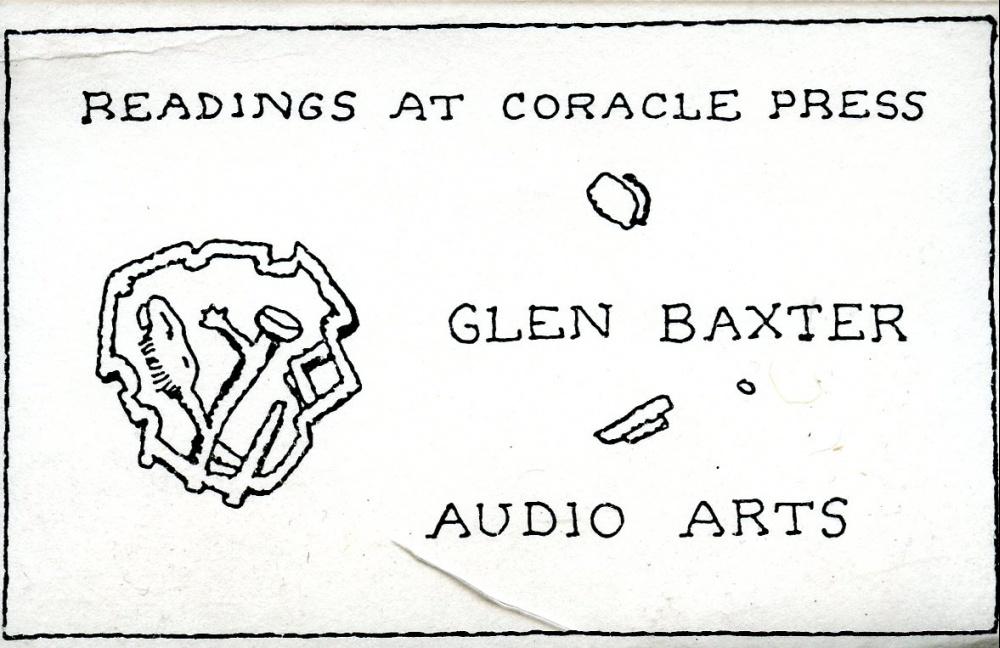 AUDIO ARTS - Reading at Coracle Press 5: Glen Baxter