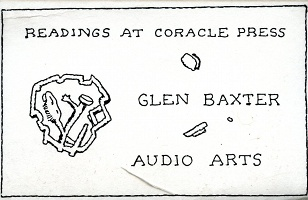 AUDIO ARTS - Reading at Coracle Press 5: Glen Baxter