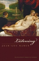 Jean-Luc Nancy: Listening