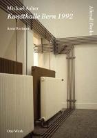 Anne Rorimer: Michael Asher: KunsthalleBern