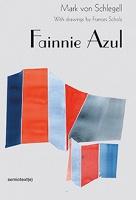 Mark von Schlegell: FannieAzul