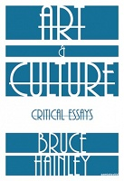 Bruce Hainley: Art & Culture