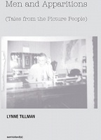 Lynne Tillman: Men and Apparitions