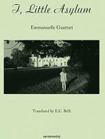 Emmanuelle Guattari: I, LittleAsylum