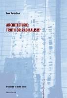 Jean Baudrillard: Architecture: Truth Or Radicalism
