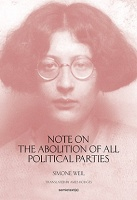 Simone Weil: Note on The Abolition of All Political Parties