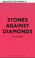 Stones Against Diamonds (Architecture Words 12)