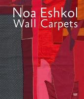 Noa Eshkol: Wall Carpets