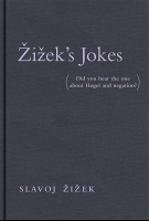 Slavoj Žižek: Žižek's Jokes (Did you hear the one about Hegel and negation?)