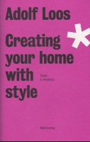 Adolf Loos: Creating Your Home With Style