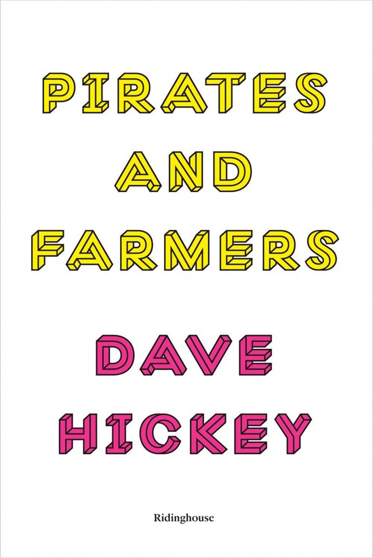 Pirates and Farmers: Essays on Taste