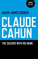 Gavin James Bower: Claude Cahun: The Soldier with No Name