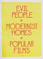 Benjamin Critton: Evil People in Modernist Homes in Popular Films