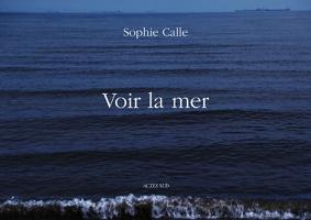 Sophie Calle: Voir lamer