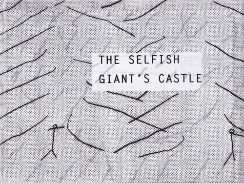 The Selfish Giant's Castle