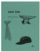 Michael Schmelling: LandLine