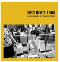 Detroit 1968: Photographs by Enrico Natali